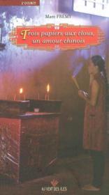 Trois papiers au clou ; un amour chinois - Couverture - Format classique