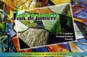 Jeux de lumiere,vitrail, couleur, transparence, poesie - Couverture - Format classique