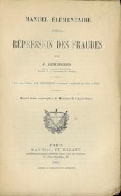 MANUEL ÉLÉMENTAIRE POUR LA RÉPRESSION DES FRAUDES, Préface de Henry Berthélémy - Couverture - Format classique