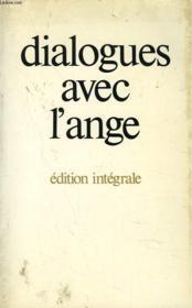 Dialogues avec l'ange (edition integrale) - - un document recueilli par gitta mallasz - Couverture - Format classique