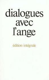 Dialogues avec l'ange (edition integrale) - - un document recueilli par gitta mallasz - Intérieur - Format classique