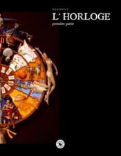 L'horloge t.1 - Couverture - Format classique