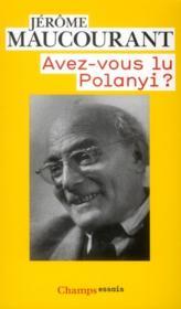Avez-vous lu Polanyi ? - Couverture - Format classique