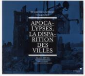 Apocalypses, la disparition des villes(de dresde.. - Couverture - Format classique