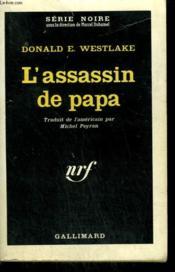 L'Assassin De Papa. ( 361 ). Collection : Serie Noire N° 750 - Couverture - Format classique