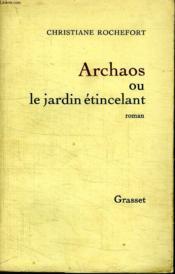 Archaos Ou Le Jardin Etincelant. - Couverture - Format classique