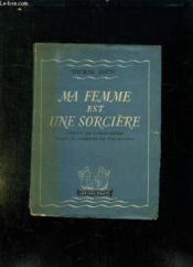 Ma Femme Est Une Sorciere. - Couverture - Format classique