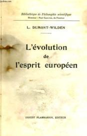 L'Evolution De L'Esprit Europeen. Collection : Bibliotheque De Philosophie Scientifique. - Couverture - Format classique