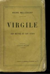 VIRGILE. SON OEUVRE ET SON TEMPS. 2e édition; - Couverture - Format classique