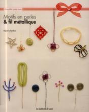 Motifs en perles & fil métallique - Couverture - Format classique
