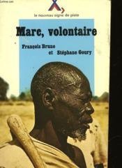 Marc, Volontaire - Chronique D'Un Engagement - Couverture - Format classique