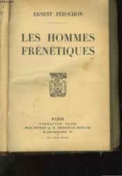 Les Hommes Frenetiques - Couverture - Format classique