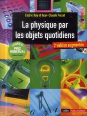 La physique par les objets quotidiens (2e édition) - Couverture - Format classique
