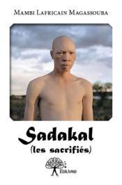 Sadakal (les sacrifiés) - Couverture - Format classique