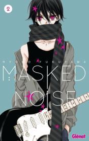 Masked noise T.2 - Couverture - Format classique
