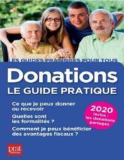 Donation ; le guide pratique (édition 2020) - Couverture - Format classique