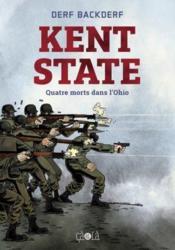 Kent State ; quatre morts dans l'Ohio - Couverture - Format classique