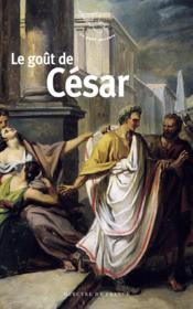 Le goût de Jules César - Couverture - Format classique