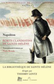 Écrits clandestins de Sainte-Hélène - Couverture - Format classique
