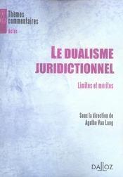 Le dualisme juridictionnel ; limites et mérites - Intérieur - Format classique