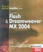 Trucs et astuces inédits pour flash et dreamweaver mx 2004 - Intérieur - Format classique