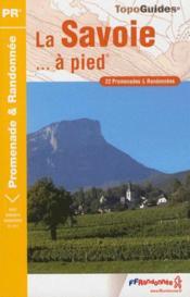 La Savoie à pied ; 73 - pr - d073 - Couverture - Format classique