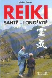 Reiki ; santé, longevité - Intérieur - Format classique
