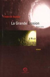 La Grande Erosion Black Sotie - Intérieur - Format classique