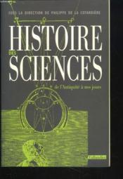Histoire des sciences de la prehistoire a nos jours - Couverture - Format classique