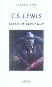 C.S. Lewis ou la vocation du best-seller - Intérieur - Format classique