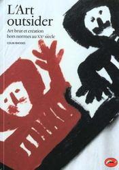 Art Outsider : Art Brut Et Creation Hors Normes Au Xxe Siecle (L') - Intérieur - Format classique