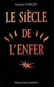 Le Siecle De L'Enfer - Couverture - Format classique