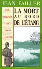 MARY LESTER T.3 ; la mort au bord de l'étang - Couverture - Format classique