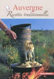 Auvergne, recettes traditionnelles - Couverture - Format classique