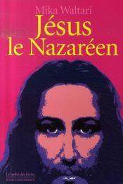 Jésus le nazaréen - Intérieur - Format classique