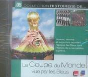 La coupe du monde vue par les bleus - Intérieur - Format classique