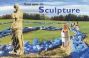 Vous avez dit sculpture, moderne et contemporaine - Couverture - Format classique