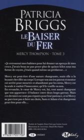 Mercy Thompson T.3 ; le baiser du fer - 4ème de couverture - Format classique