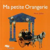 Ma petite Orangerie - Couverture - Format classique