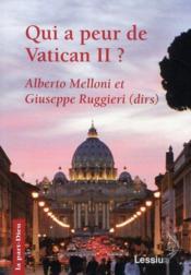 Qui a peur de vatican II ? - Couverture - Format classique