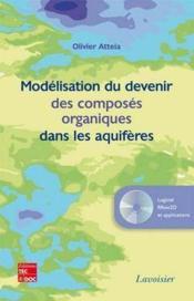 Modélisation du devenir des composés organiques dans les aquifères - Couverture - Format classique