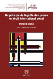 Du principe de légalite des peines en droit international pénal - Couverture - Format classique