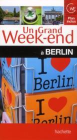 Un Grand Week-End ; A Berlin - Couverture - Format classique