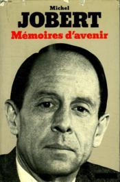 Memoires D Avenir. - Couverture - Format classique