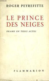 Le Prince Des Neiges. Drame En 3 Actes. - Couverture - Format classique