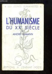 L'Humanisme du XXe siècle.