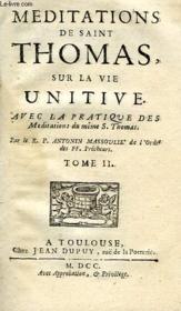 Meditations De Saint Thomas Sur Les Trois Vies, Purgative, Illuminative, Et Unitive, Tomes I & Ii - Couverture - Format classique