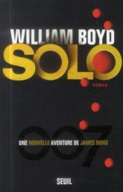 Solo ; une nouvelle aventure de James Bond - Couverture - Format classique