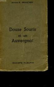 Douze Souris Et Un Auvergnat - Couverture - Format classique