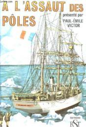 A L'Assaut Des Poles - Couverture - Format classique